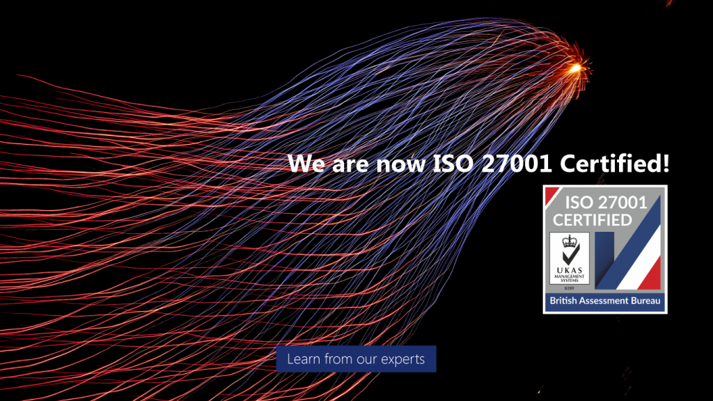We are now ISO 27001 Information Security Certified!